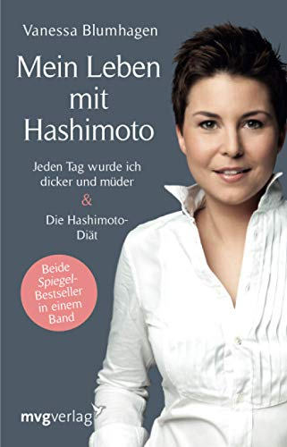 Produktbild von Mein Leben mit Hashimoto: Jeden Tag wurde ich dicker und müder. Die Hashimoto-Diät