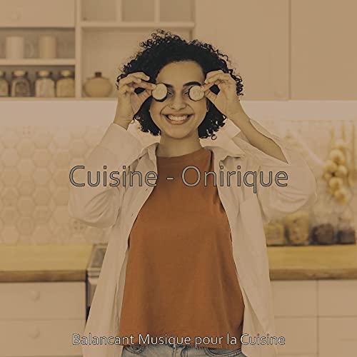 Sentiments (Cuisine Gastronomique Onirique)