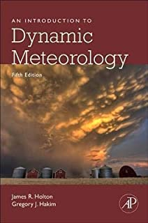 An Introduction To Dynamic Meteorology: Volume 88