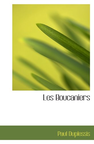 Les Boucaniers (French Edition)