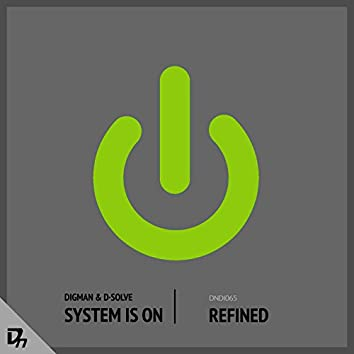 System Is On EP