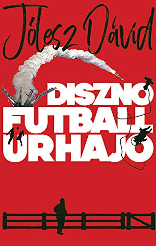 Disznó Futball Űrhajó (English Edition)