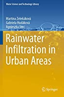 Rainwater Infiltration in Urban Areas (Water Science and Technology Library, 89)