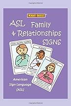 ASL Family & Relationships Signs Flashcards: American Sign Language (ASL) (LET'S SIGN ASL)