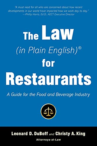 The Law (in Plain English) for Restaurants: A Guide for the Food and Beverage Industry