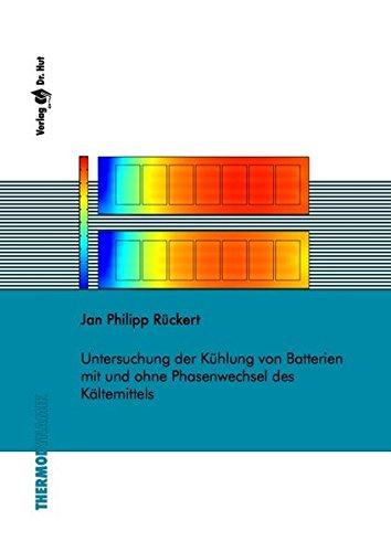 Untersuchung der Kühlung von Batterien mit und ohne Phasenwechsel des Kältemittels (Thermodynamik)