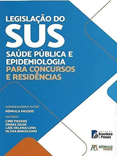 Legislação Do SUS: Saúde Publica e Epidemiologia Para Concursos