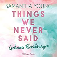 Things We Never Said Hörbuch