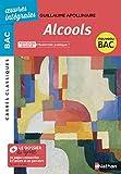 Alcools - BAC 2020 Parcours associés Modernité poétique ? - Carrés Classiques Œuvres Intégrales