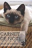 CARNET DE NOTE | Edition Sacré de Birmanie | carnet de note, journal, planificateur  | belle couverture de chat de race brillante | 120 pages lignées ... chat et chatons, enfants | journal intime |