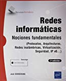 Redes Informáticas - Nociones fundamentales (7ª edición) - (Protocolos, Arquitecturas, Redes inalámbricas, Virtualización, Seguridad, IPv6...)