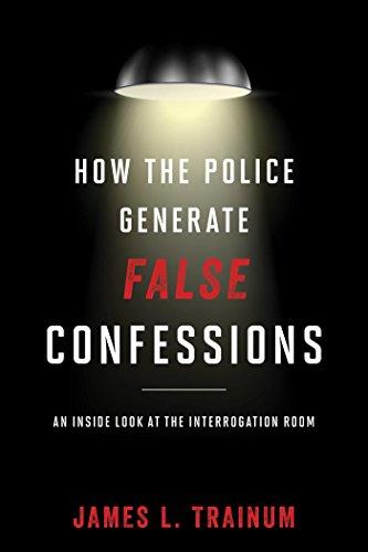 The Interrogation: Investigating False Confessions cover