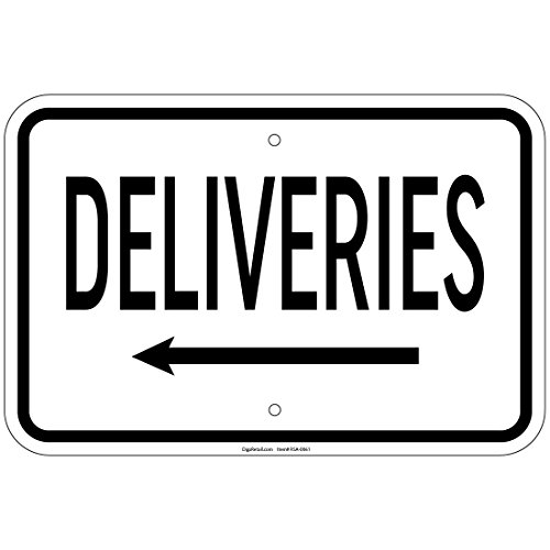 Deliveries with Left Arrow Sign 8x12 Aluminum Signs