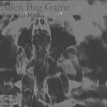 Alien Bag Game Second Half