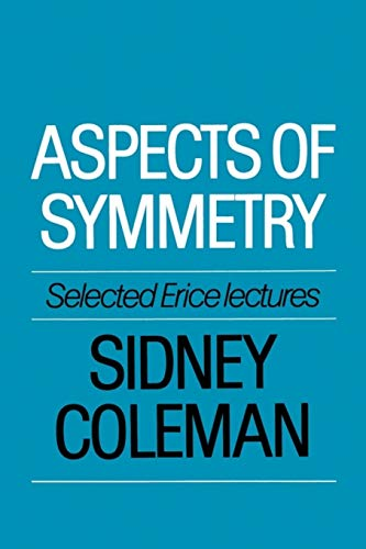 Download Aspects of Symmetry: Selected Erice Lectures 0521318270