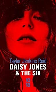 Daisy Jones & The Six par Taylor Jenkins Reid