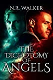 The Dichotomy of Angels (English Edition)