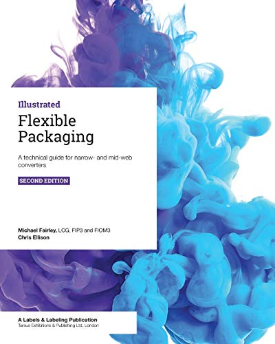 Flexible Packaging: A technical guide for narrow- and mid-web converters