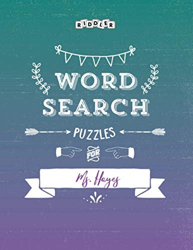 Word Search Puzzles for Ms. Hayes