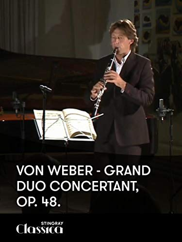 Von Weber - Grand Duo Concertant, Op. 48.