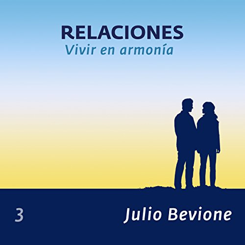 Relaciones: Vivir en armonia (En La Zona) [Relationships, Living in Harmony in the Zone] audiobook cover art