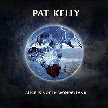 Alice Is Not in Wonderland