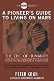 A Pioneer's Guide to Living on Mars