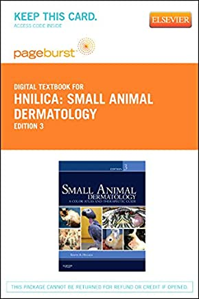 Small Animal Dermatology - Elsevier eBook on VitalSource (Retail Access Card): A Color Atlas and Therapeutic Guide, 3e