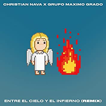 Entre El Cielo y El Infierno (Remix)