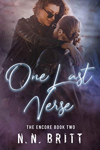 One Last Verse (The Encore Book 2) by [N. N. Britt]