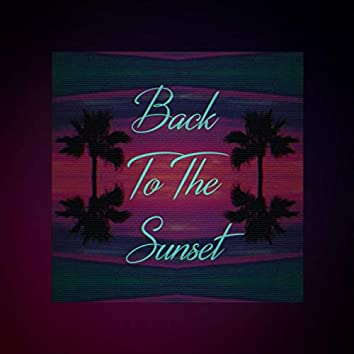 Back to the Sunset