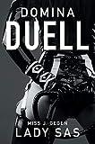 Domina Duell – Miss J. gegen Lady Sas – Femdom deutsch – bdsm deutsch kindle hart – strenge Erziehung – Herrin Sklave