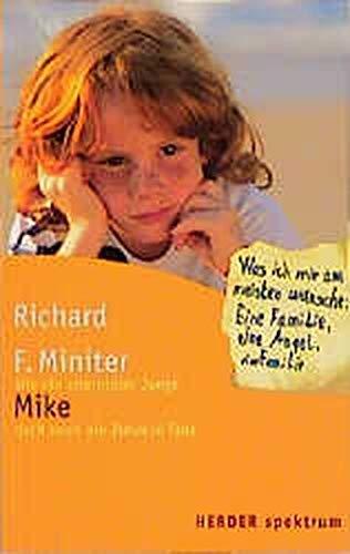 Mike : wie ein elternloser Junge doch noch ein Zuhause fand: Aus dem Amerikanischen von Michaela Link (HERDER spektrum)