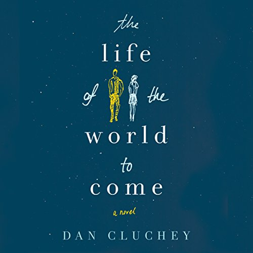 The Life of the World to Come audiobook cover art