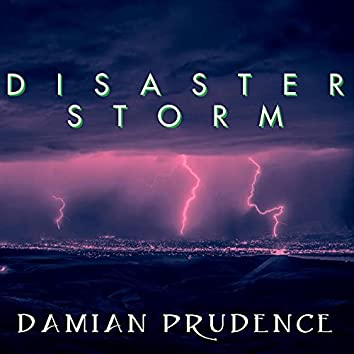 Disaster Storm