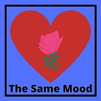 The Same Mood