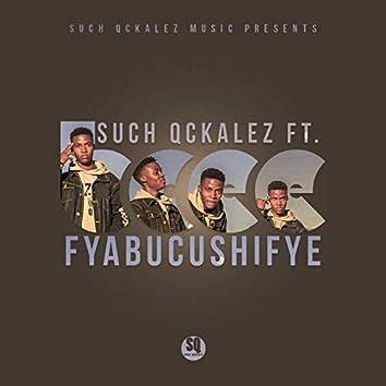 Fyabucushifye (feat. Bcee)