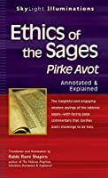 Ethics of the Sages: Pirke Avot―Annotated & Explained (SkyLight Illuminations)