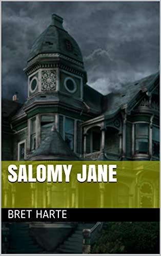 Salomy Jane (English Edition)