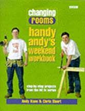 Changing Rooms: Handy Andy's Weekend Workbook by Andy Kane (1998-08-13)