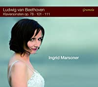 Beethoven: Klaviersonaten Op. 78, 101, 111