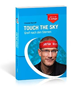 Touch The Sky Greif Nach Den Sternen Ebook Bischoff Christian Amazon De Kindle Shop