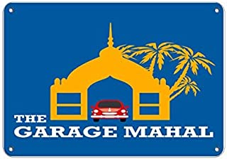 The Garage Mahal Parking Sign Metal Sign Warning Saftey Sign Pre-drilled Holes for Easy mounting