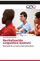 Revitalización Linguística Guaraní