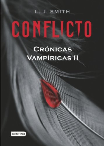 Conflicto (Cronicas Vampiricas / Vampire Diaries)