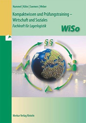 Kompaktwissen und Prüfungstraining - WiSo: Fachkraft für Lagerlogistik by Christoph Hummel (2014-02-03)