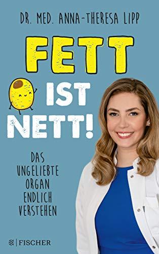 Fett ist nett. Das ungeliebte Organ endlich verstehen (German Edition)