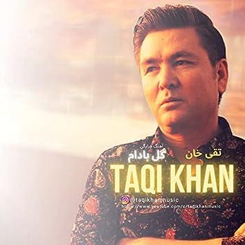 Gule Badam Hazaragi song Taqi Khan