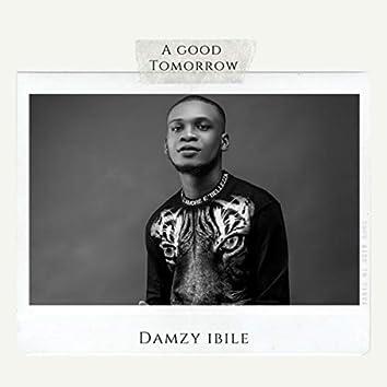A Good Tomorrow