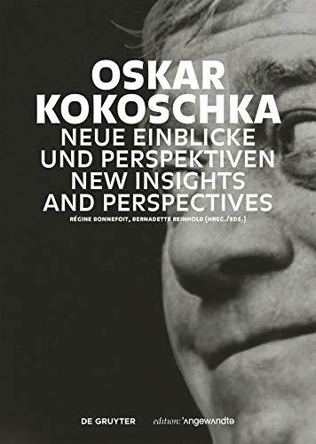 Oskar Kokoschka: Neue Einblicke und Perspektiven / New Insights and Perspectives (Edition Angewandte
